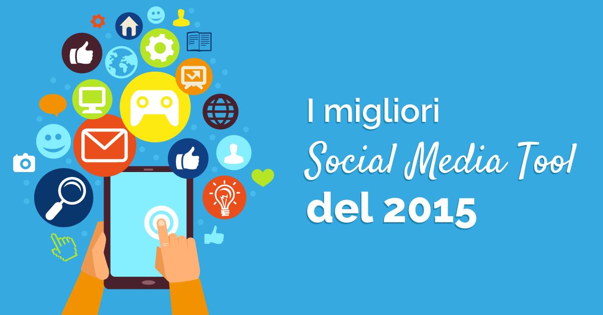 migliori-social-media-tool-2015