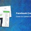 Facebook Creative Hub: cosa è e come utilizzarlo