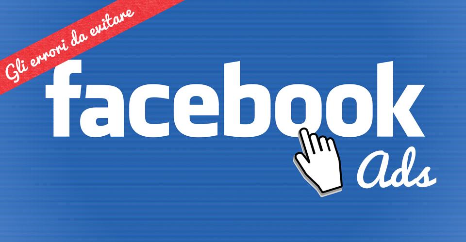 FB ADS errori da evitare
