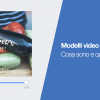 Modelli video su Facebook, cosa sono e quando usarli [+ TUTORIAL]