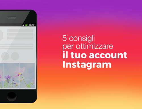 5 consigli per ottimizzare il tuo account Instagram