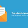 Facebook Messenger: come ottimizzarlo e usare il plugin