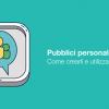 Pubblici personalizzati, come crearli e utilizzarli [GUIDA]