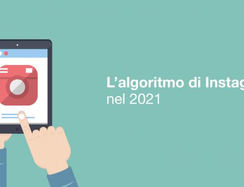 L'algoritmo di Instagram 2021: cosa cambia e come comportarsi