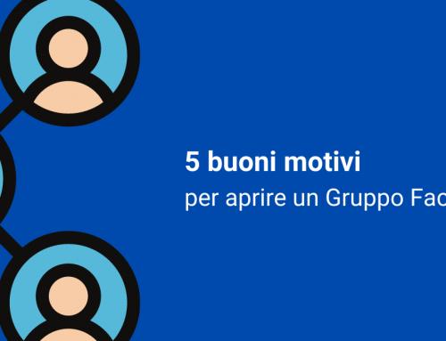 5 buoni motivi per aprire un Gruppo Facebook
